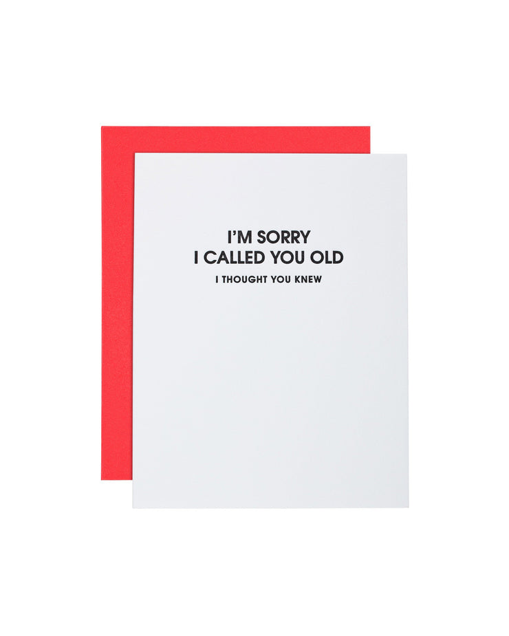 Called You Old Greeting Card