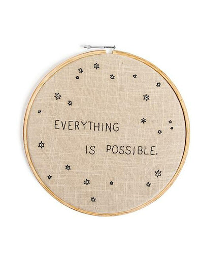 Everything Is Possible Embroidery Hoop