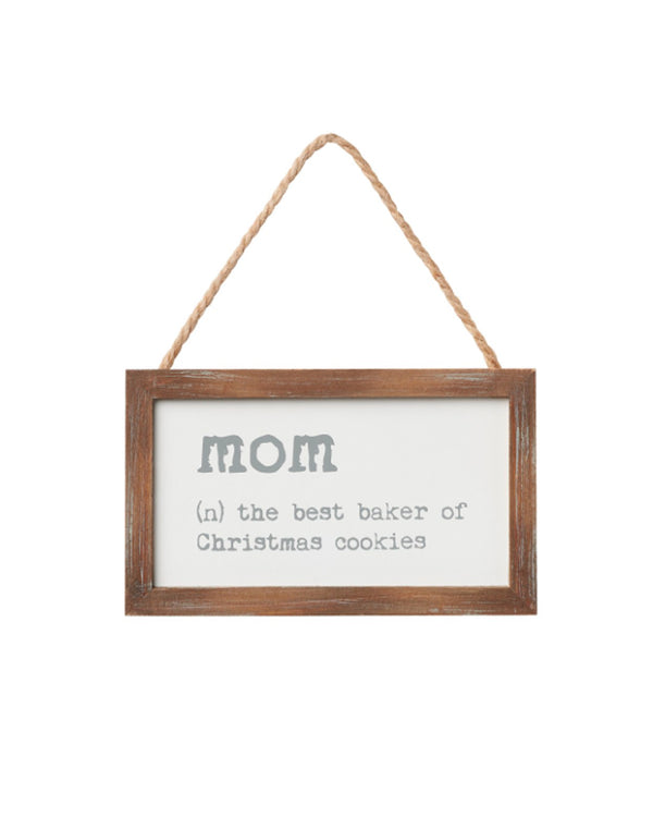 Mom Definition Holiday Sign