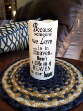 Because someone we love is in heaven LED candle