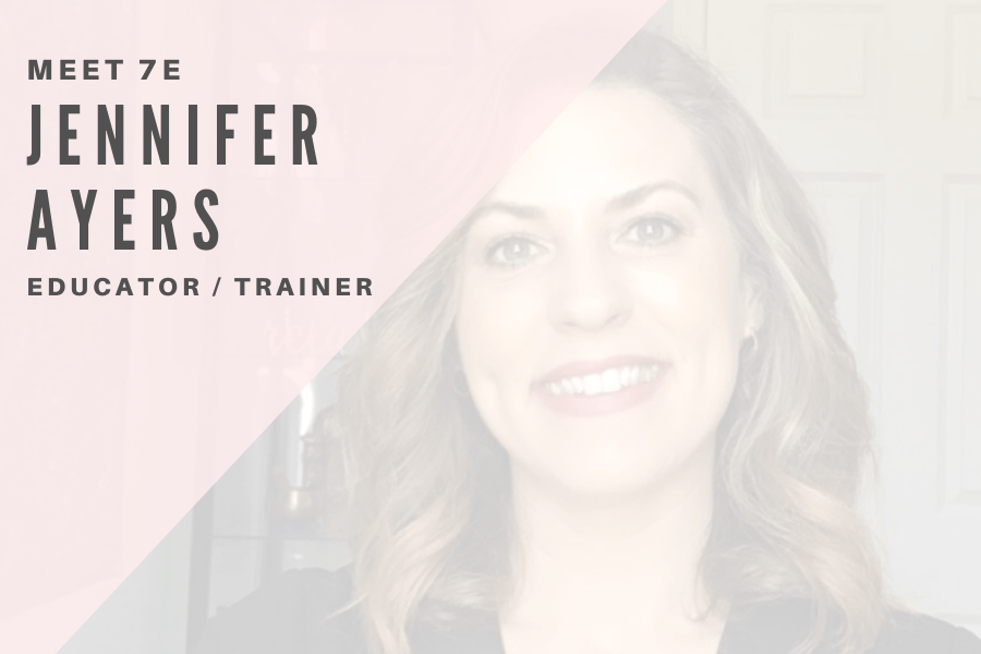 Meet 7E: Jennifer Ayers | 7E Wellness