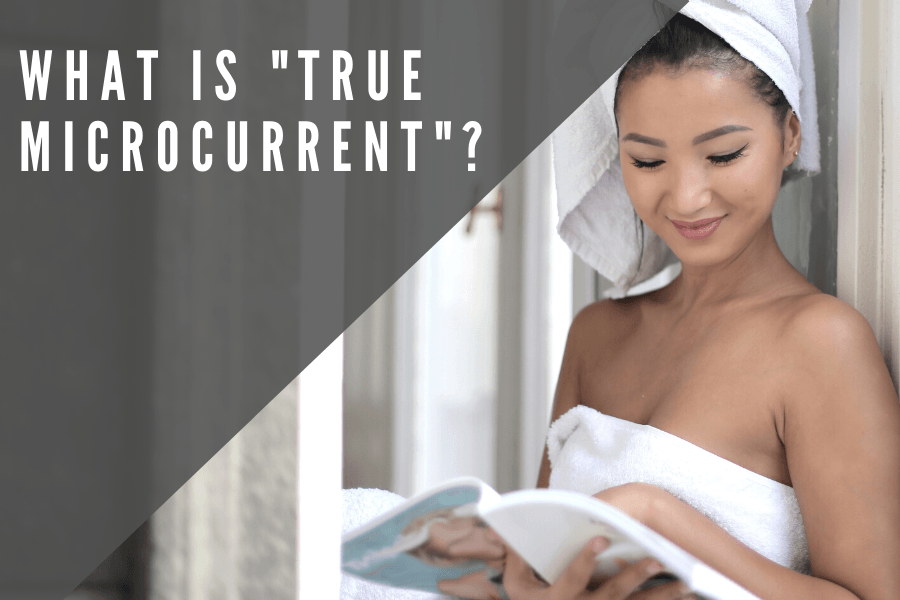 "What is ""True Microcurrent""? 