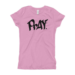 PrAY. Girl's T-Shirt