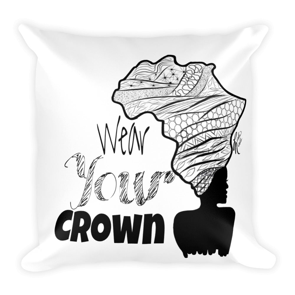 Wear Your Crown Square Pillow