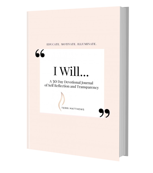 I Will - Devotional Journal of Self-Reflection and Transparency