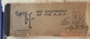 Wally, His Cartoons of the A.E.F. World War 1 1918 by Wallgren, Abian A. (Abian Anders), 1891-1948