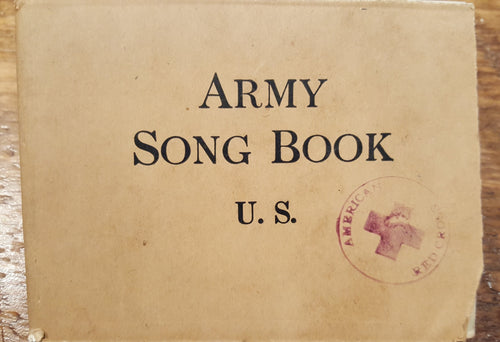 WWI U.S. Army Song Book