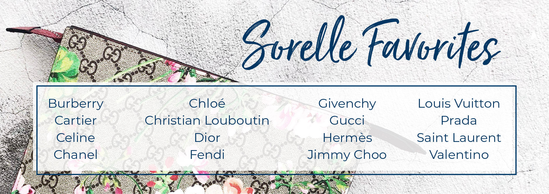 Sorelle accepted designers luxury