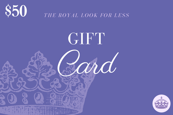 The Royal Look For Less Gift Card - The Royal Look For Less