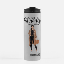 Load image into Gallery viewer, She is Strong - Thermal Tumbler (Personalized)