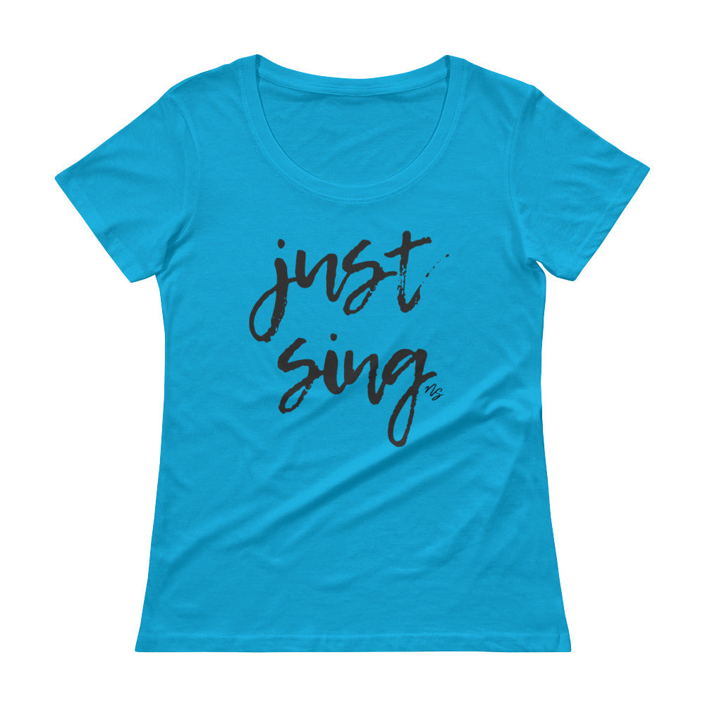 Just Sing - Stylish Scoopneck T-Shirt