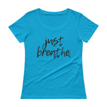 Load image into Gallery viewer, Just Breathe - Stylish Scoopneck T-Shirt