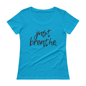 Just Breathe - Stylish Scoopneck T-Shirt