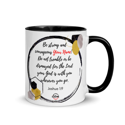 Joshua 1:9 Personalized Mug with Color Inside