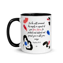 Load image into Gallery viewer, Psalm 91:11 Personalized Mug with Color Inside