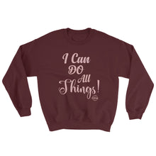 Load image into Gallery viewer, I Can Do All Things - Sweatshirt