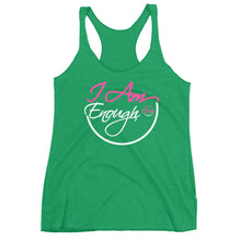 Load image into Gallery viewer, I Am Enough - Women's Racerback Tank