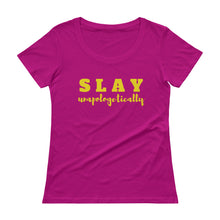 Load image into Gallery viewer, Slay Unapologetically - Ladies' Scoopneck T-Shirt