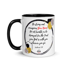 Load image into Gallery viewer, Joshua 1:9 Personalized Mug with Color Inside