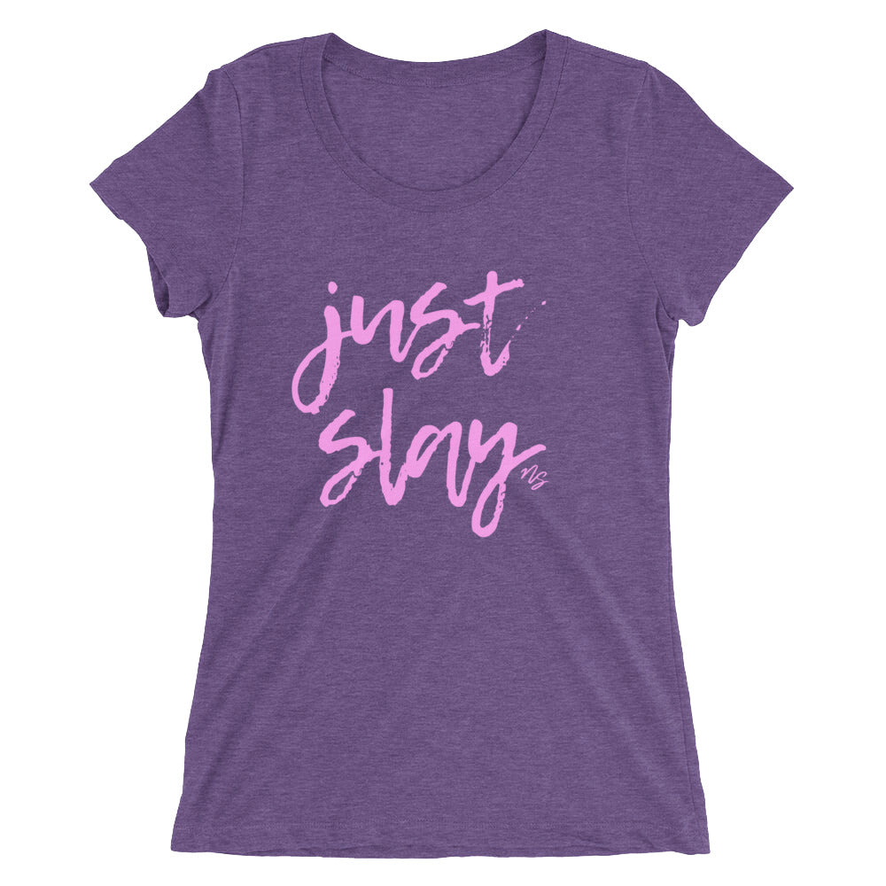 Just Slay - Super fitted short sleeve t-shirt