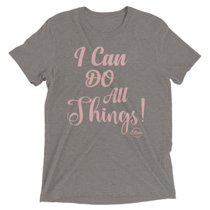 I Can Do All Things - Short sleeve t-shirt