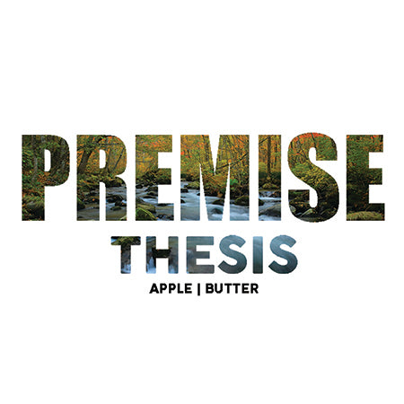 Premise Thesis