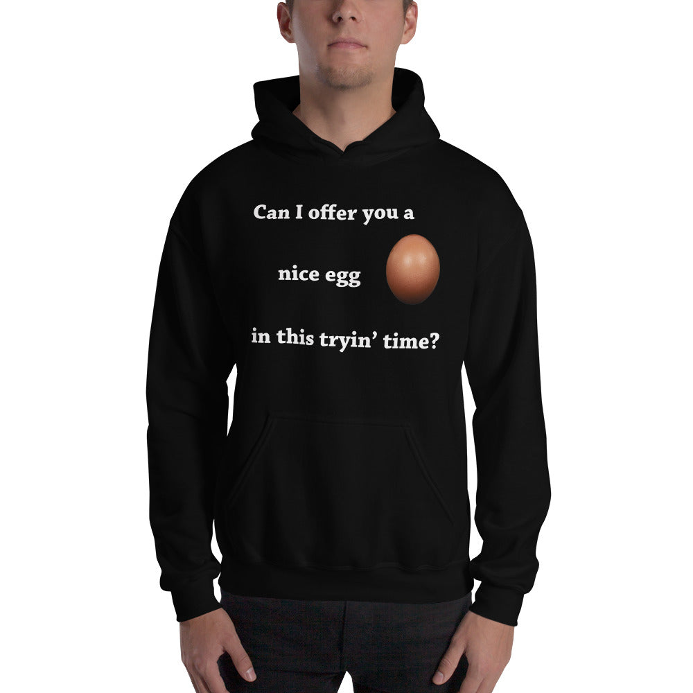 Can I Offer You An Egg Hoodie