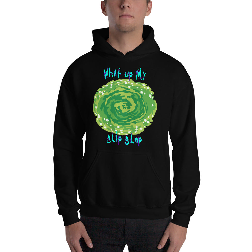 What Up My Glip Glop Hoodie