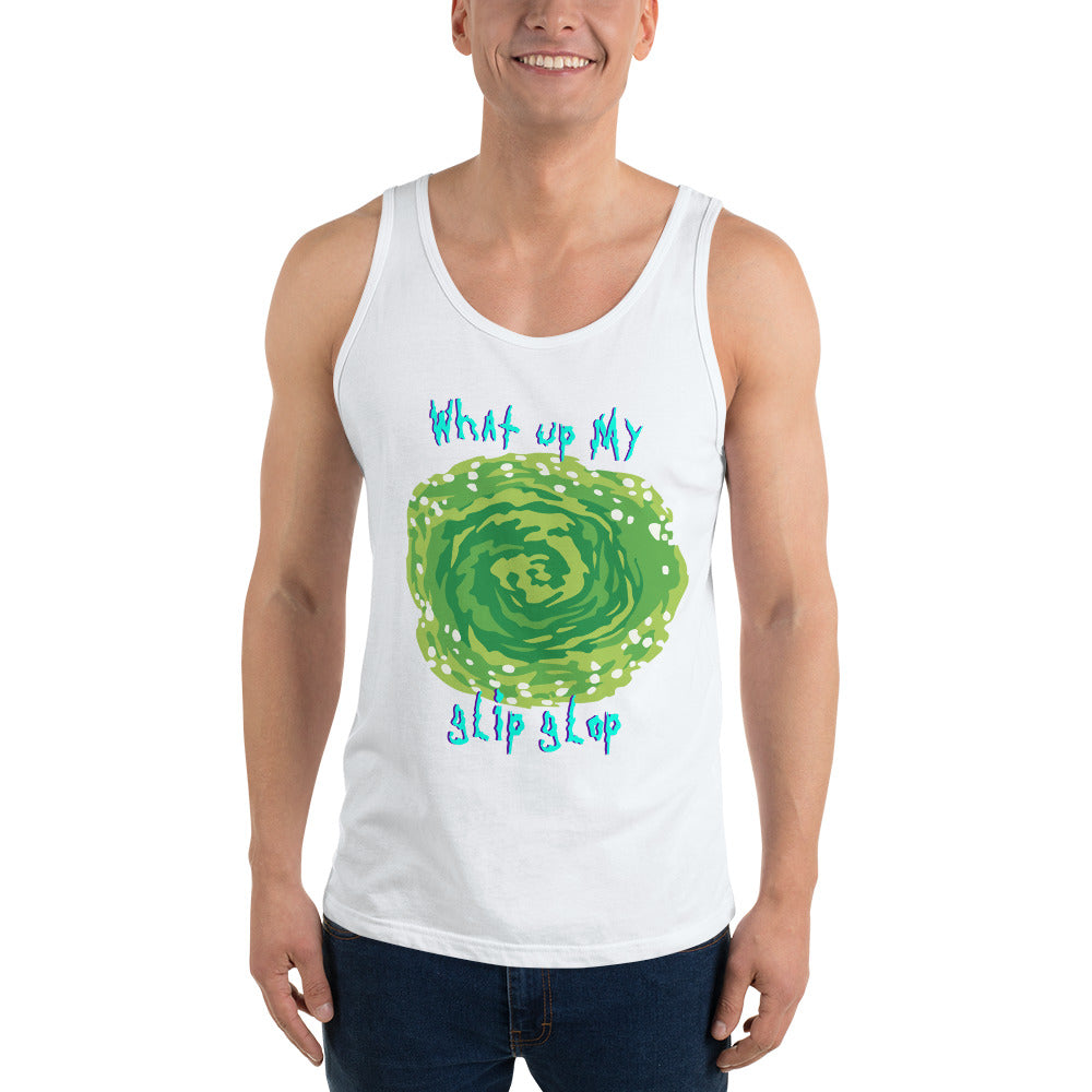 What's Up My Glip Glop  Tank Top