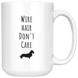 Wire Hair Don't Care -15oz