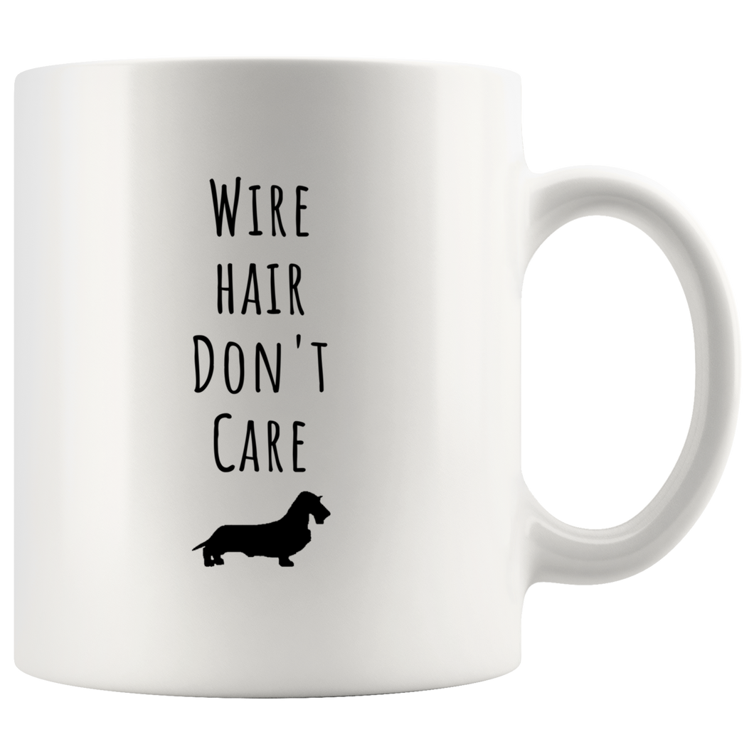 Wire Hair Don't Care Mug- 11oz