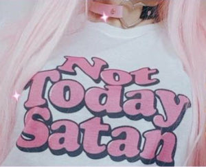 NOT TODAY SATAN TEE-SHIRT