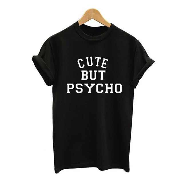 CUTE BUT PSYCHO TEE-SHIRT
