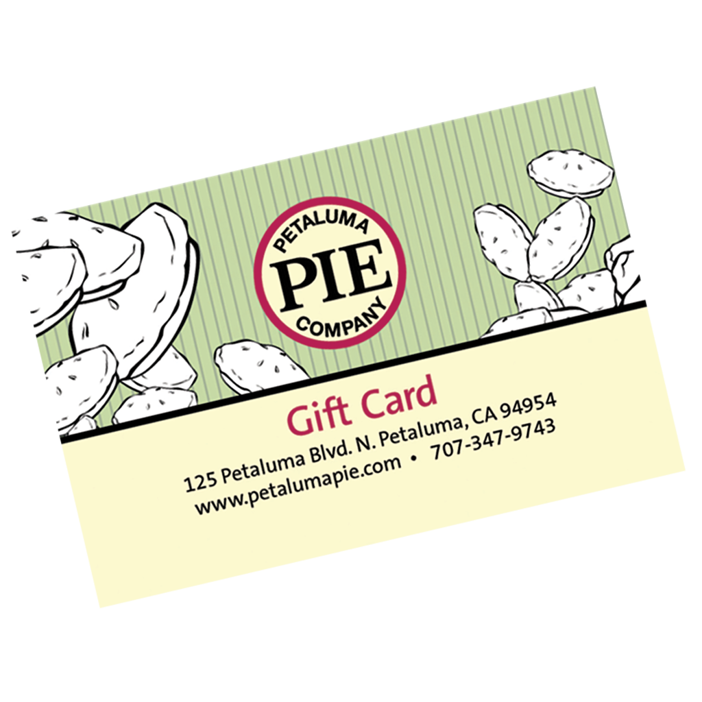 Petaluma Pie In-store Gift Card
