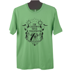 In Crust We Trust T-Shirt