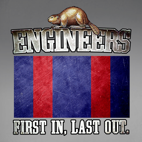 Engineers First In, Last Out Window Decal