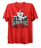 Freedom Isn't Free v3 T-Shirt
