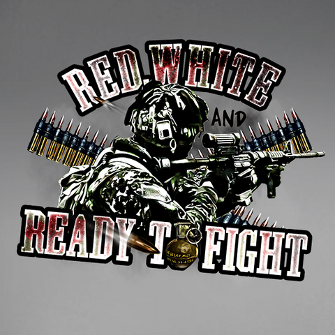 Red, White & Ready To Fight Decal
