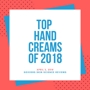 Best Hand Creams for 2018