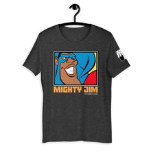 MIGHTY JIM (THE PEOPLE'S HERO) T-Shirt