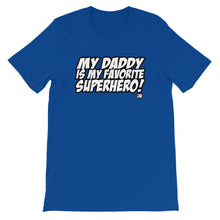 MY DADDY IS MY...