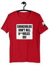 CHOKEHOLDS DON'T KILL V2 Unisex T-Shirt