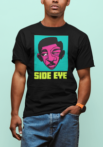 SIDE EYE Unisex T-Shirt