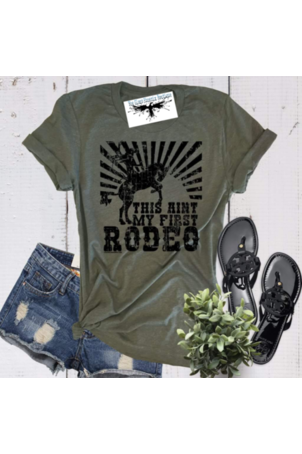 This Ain't My First Rodeo Tee
