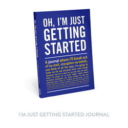 I'm Just Getting Started Journal