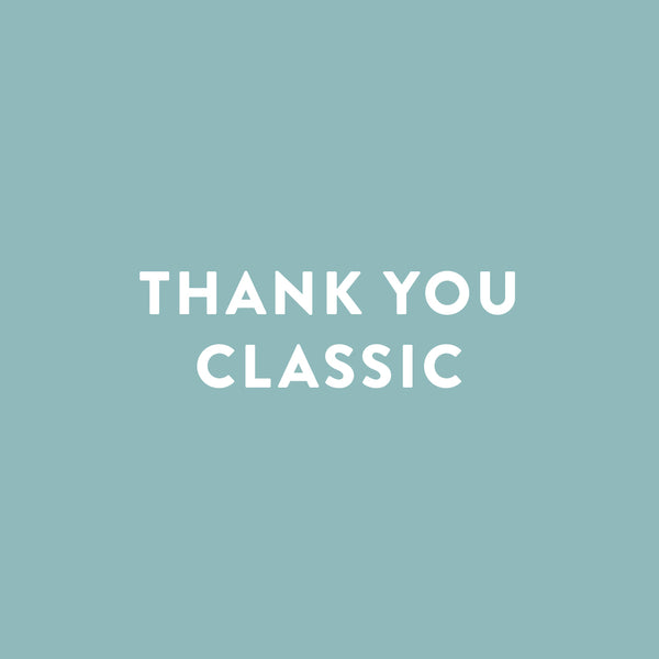 Thank You - Classic