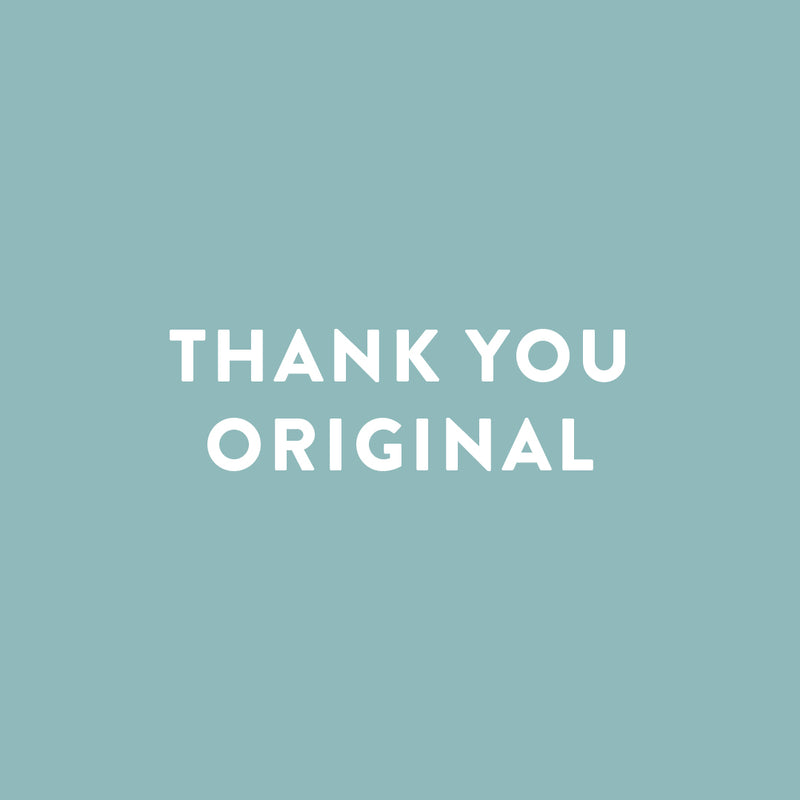 Thank You - Original