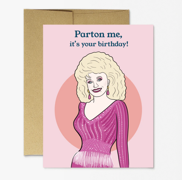 Dolly Parton- Parton Me Birthday Card
