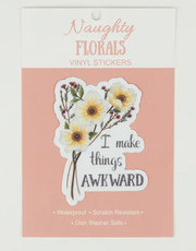 I Make Things Awkward Vinyl Sticker