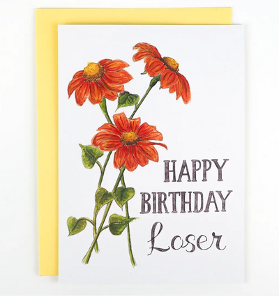 Happy Birthday Loser Card